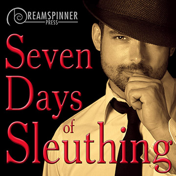 Seven Days of Sleuthing