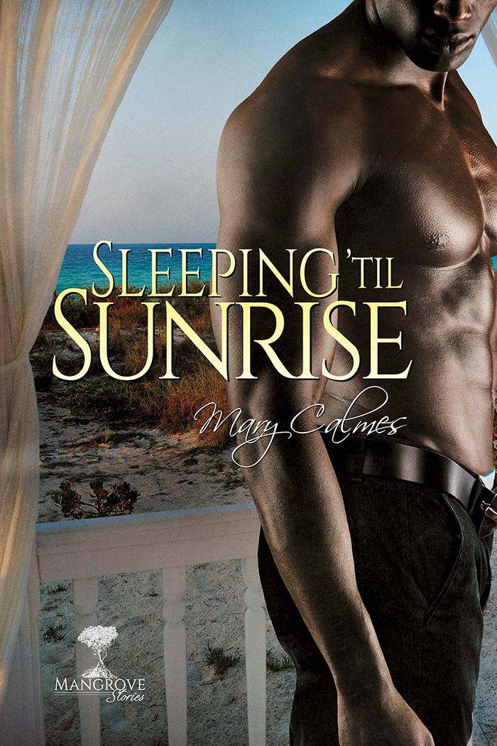 Sleeping 'til Sunrise