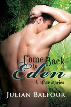 Come Back to Eden and other stories