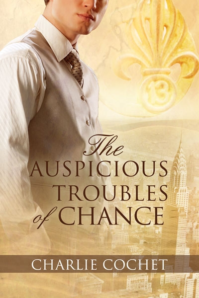 The Auspicious Troubles of Chance