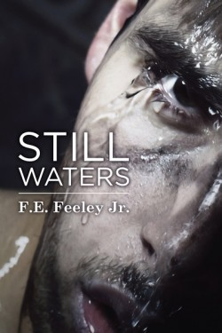 Still Waters by F.E. Feeley Jr.
