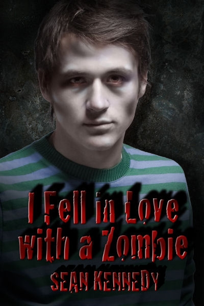 I Fell in Love with a Zombie