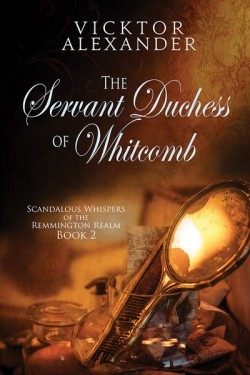 The Servant Duchess of Whitcomb