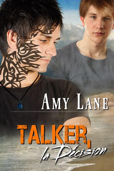 Talker, la décision