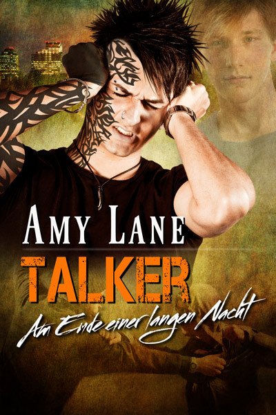 Talker – Am Ende einer langen Nacht