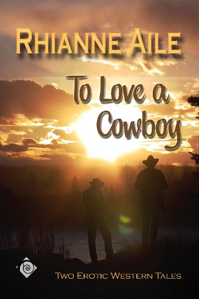 To Love A Cowboy