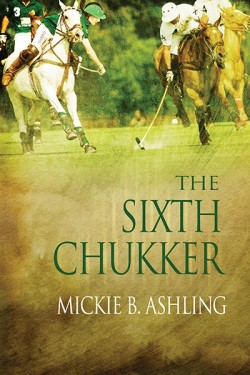 The Sixth Chukker