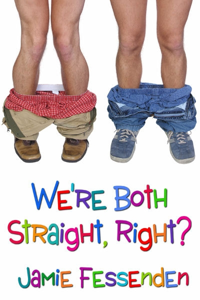 We're Both Straight, Right?