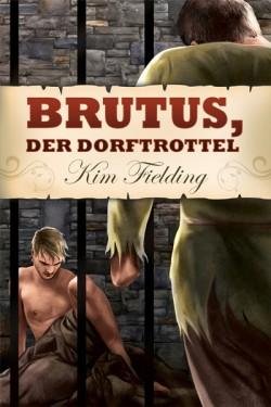 Brutus, der Dorftrottel