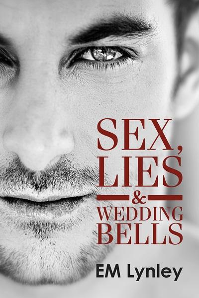 Sex, Lies & Wedding Bells