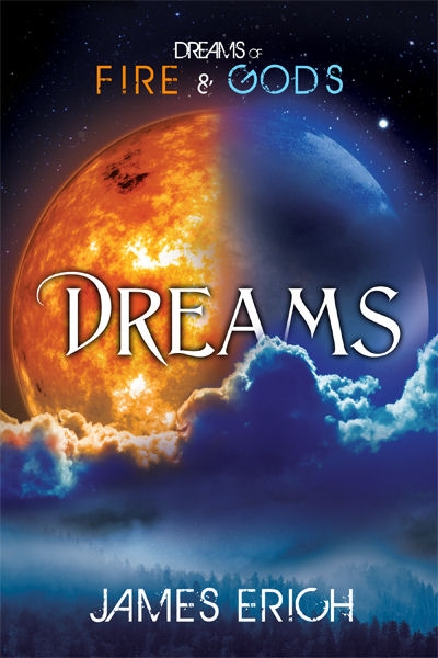 Dreams of Fire and Gods: Dreams