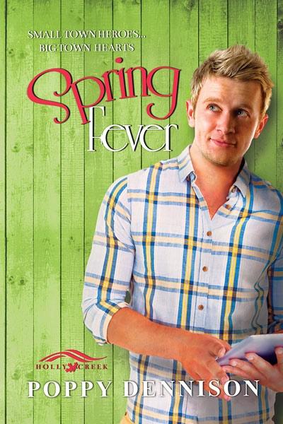 Spring Fever by Poppy Dennison | Dreamspinner Press