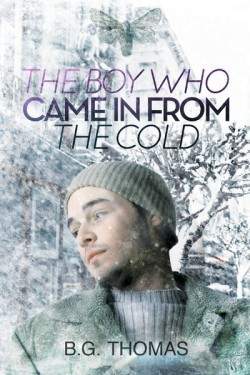 The Boy Who Came In From the Cold and Anything Could Happen
