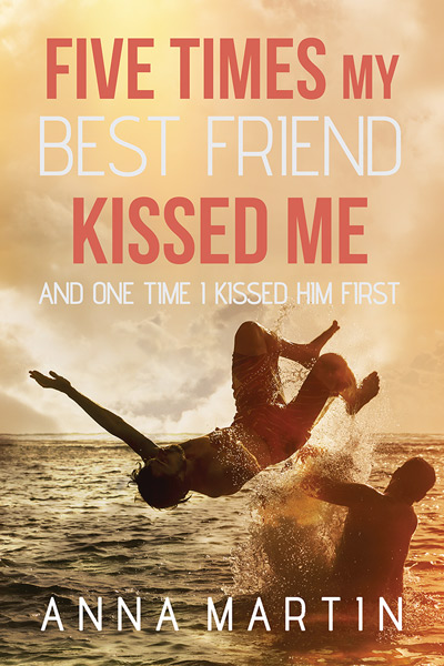 Five Times My Best Friend Kissed Me