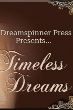 Timeless Dreams