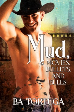Mud, Movies, Bullets, and Bulls