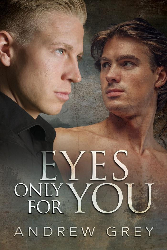 Eyes Only for You