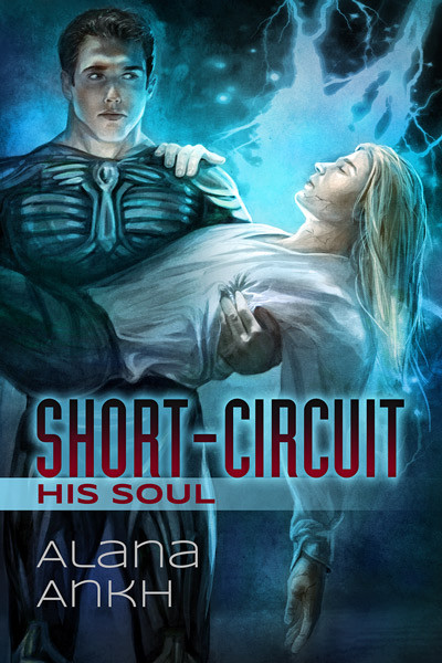 Short-Circuit His Soul
