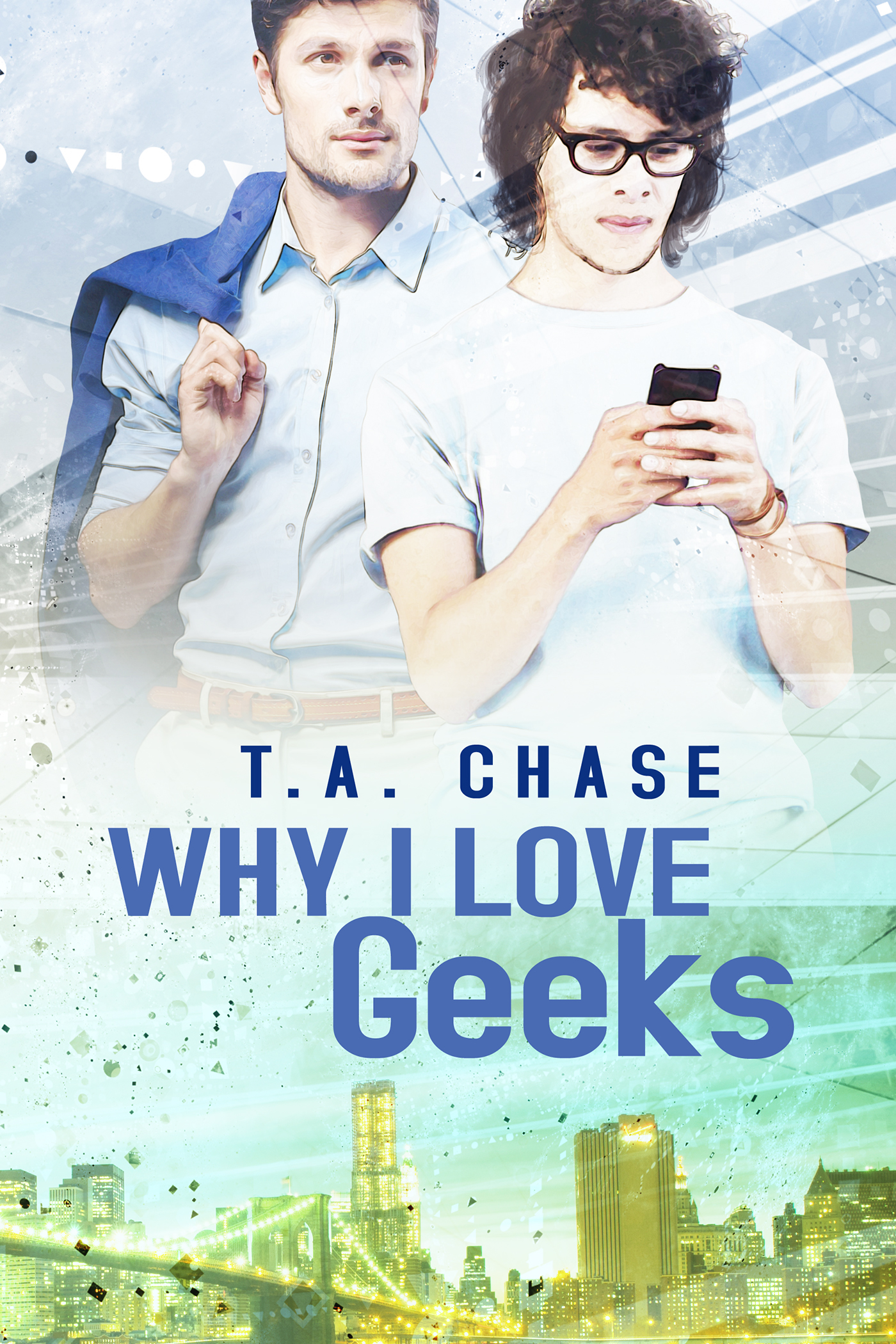 Why I Love Geeks