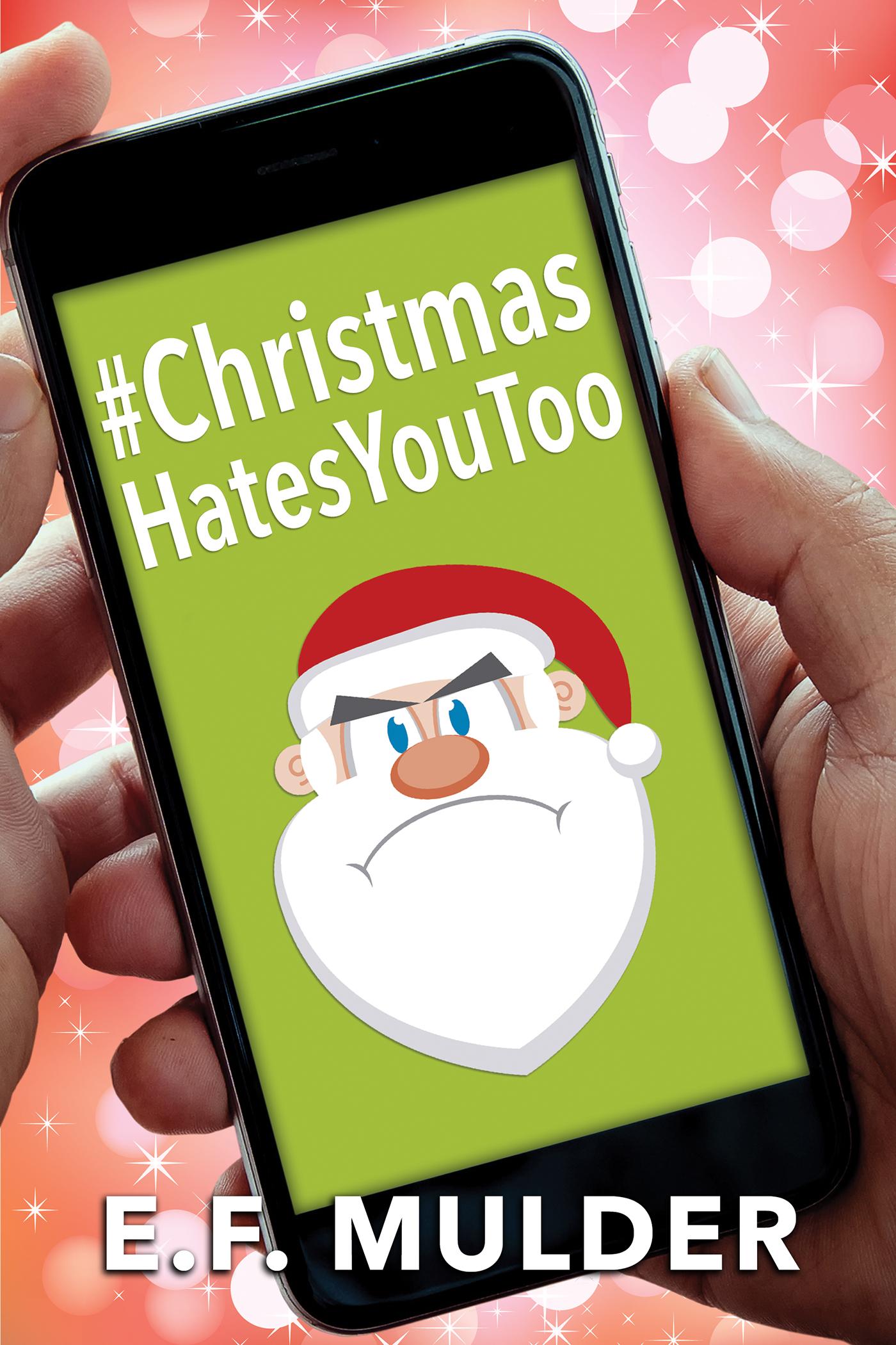#ChristmasHatesYouToo