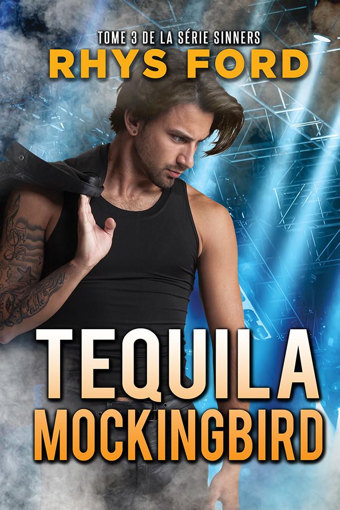 Tequila Mockingbird (Français)