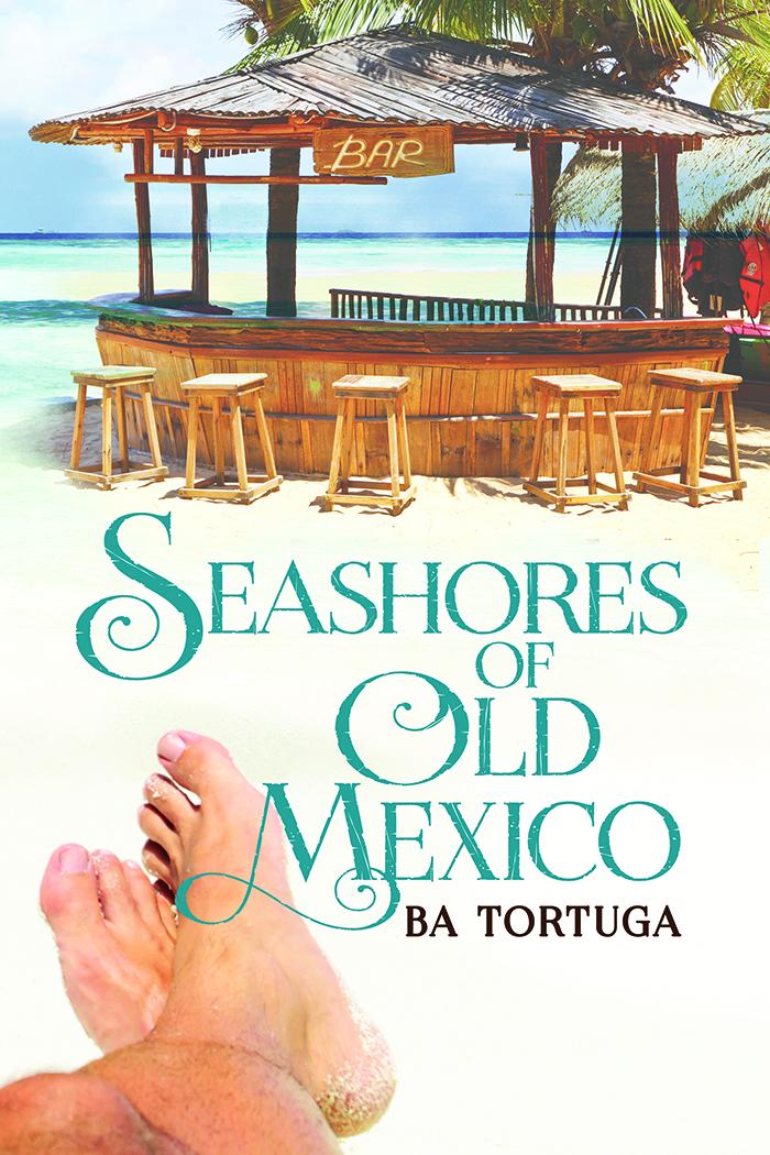 Seashores of Old Mexico