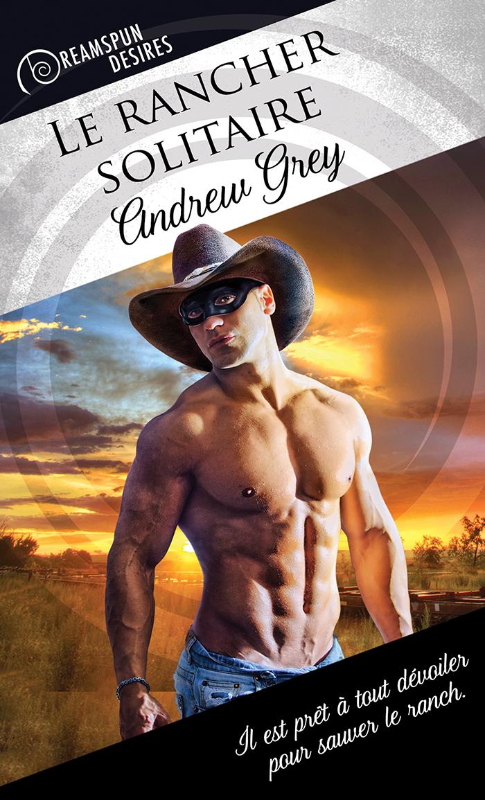 Le rancher solitaire