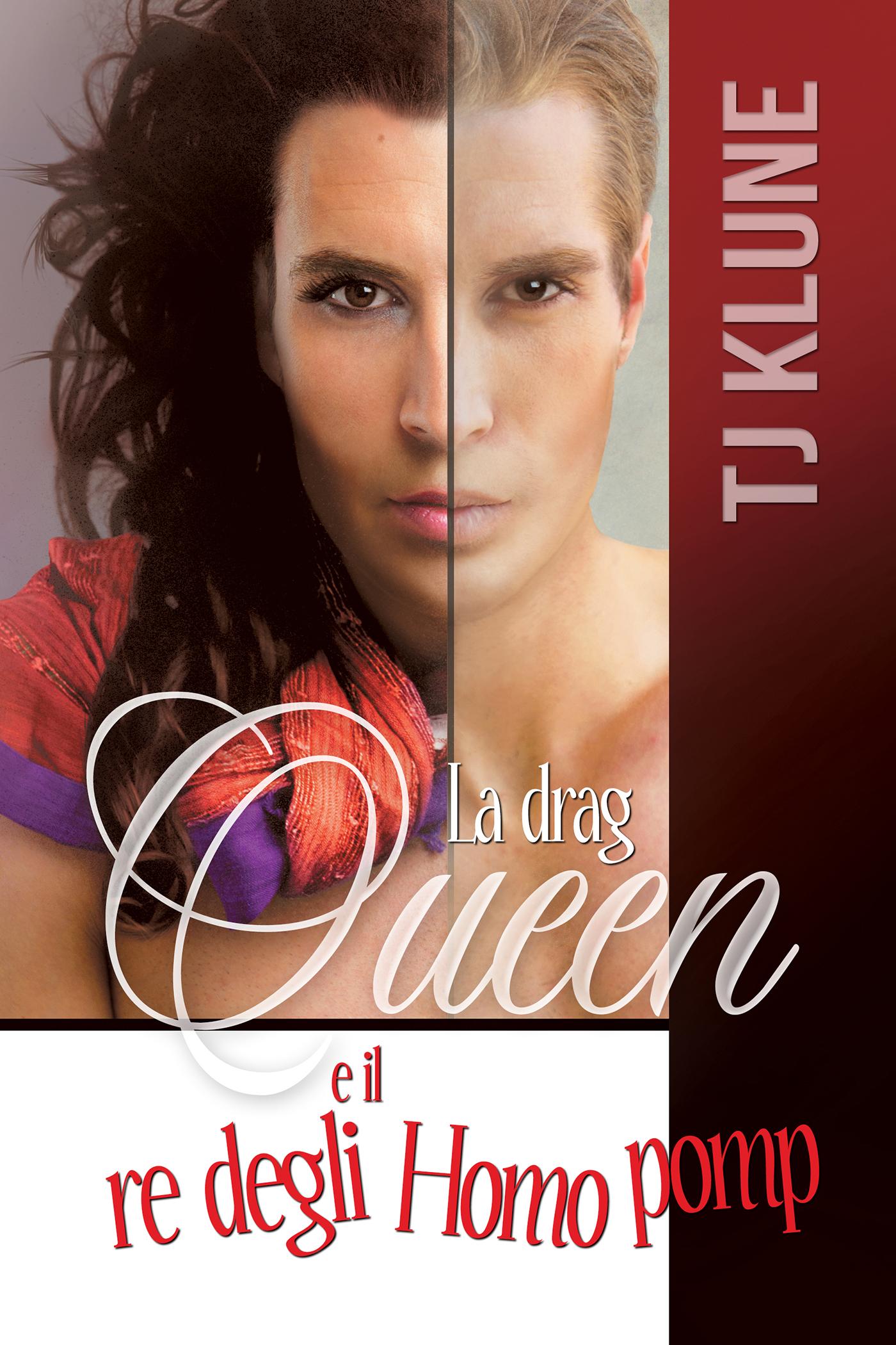 La drag queen e il re degli Homo pomp