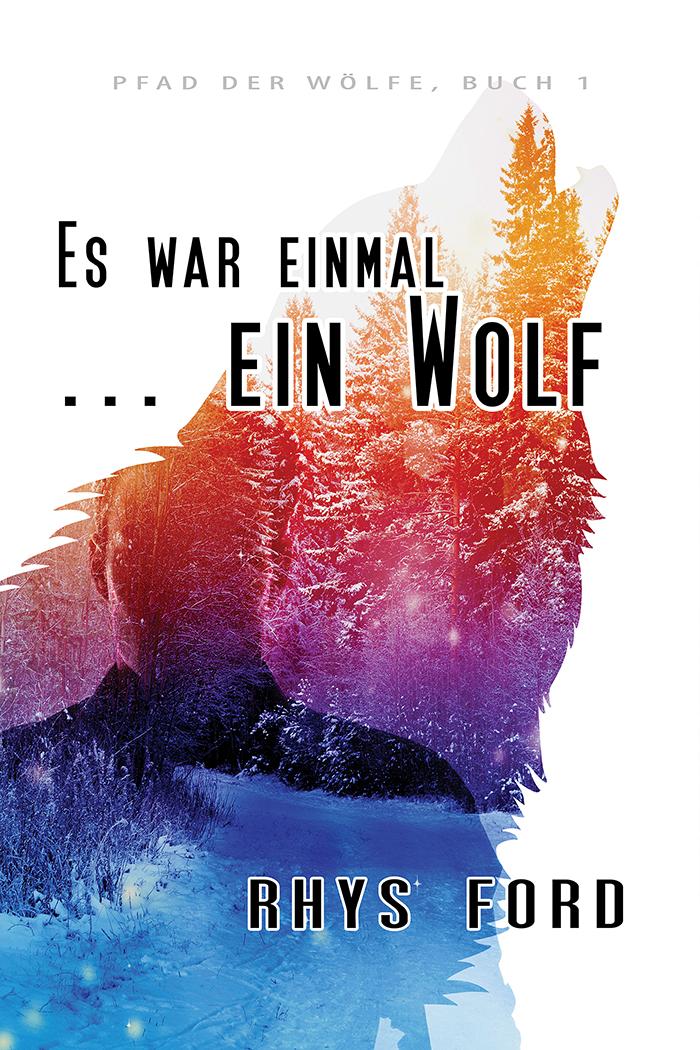 Es war einmal ... ein Wolf