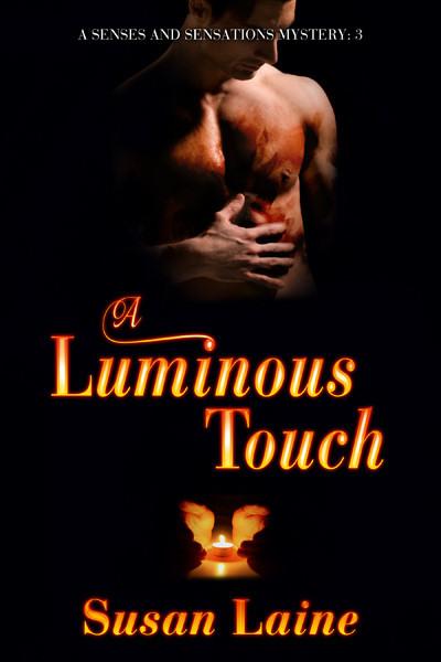 A Luminous Touch