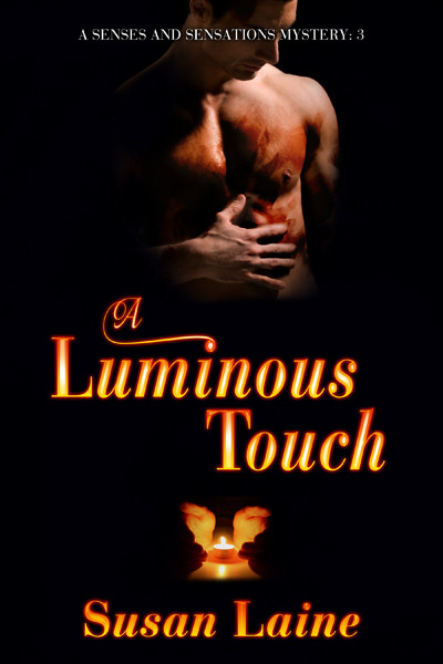 A Luminous Touch