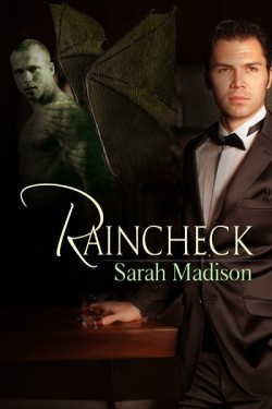 raincheck by sarah madison dreamspinner press. Black Bedroom Furniture Sets. Home Design Ideas