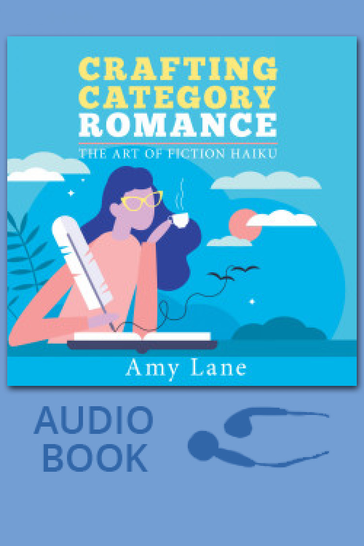 Crafting Category Romance - The Art of Fiction Haiku