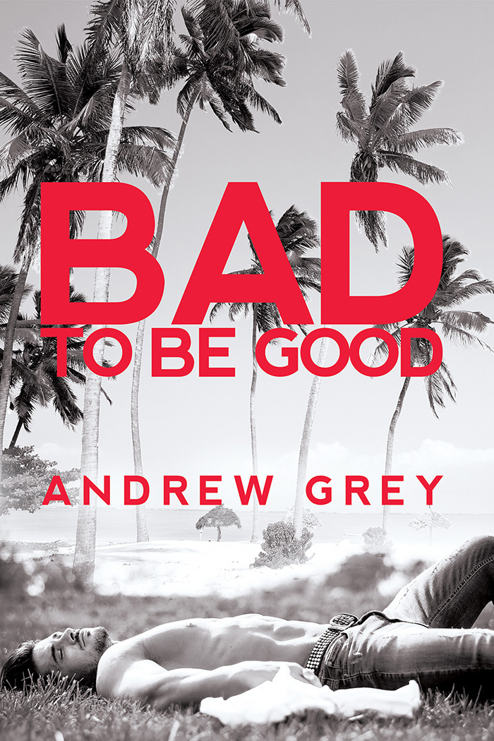 Bad to Be Good