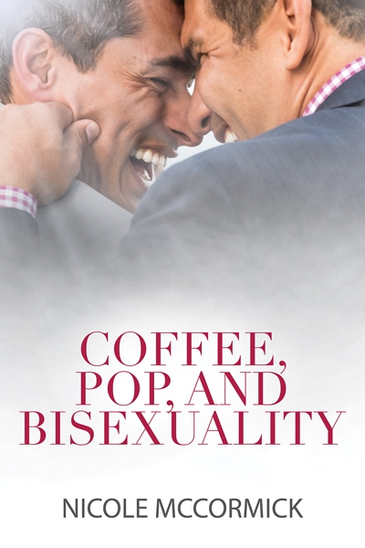 Coffee, Pop, and Bisexuality