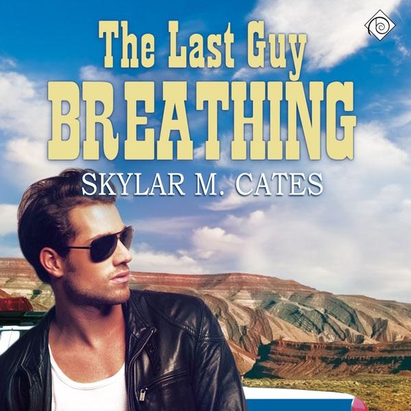 The Last Guy Breathing