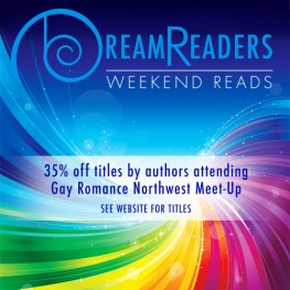 35% Off Titles by Authors Attending Gay Romance Northwest Meet-Up