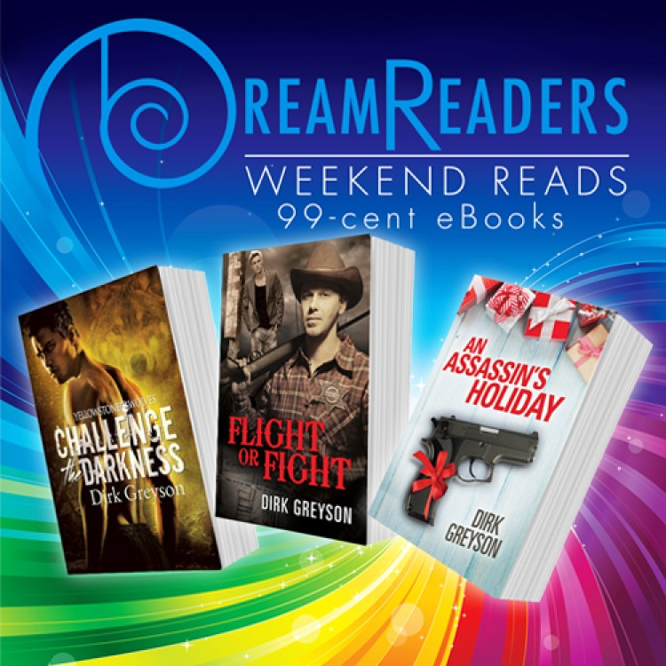 Weekend Reads 99-Cent eBooks by Dirk Greyson