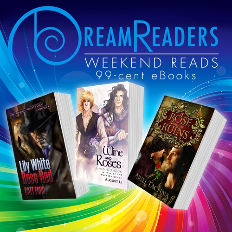Weekend Reads 99-Cents eBooks Featuring Roses