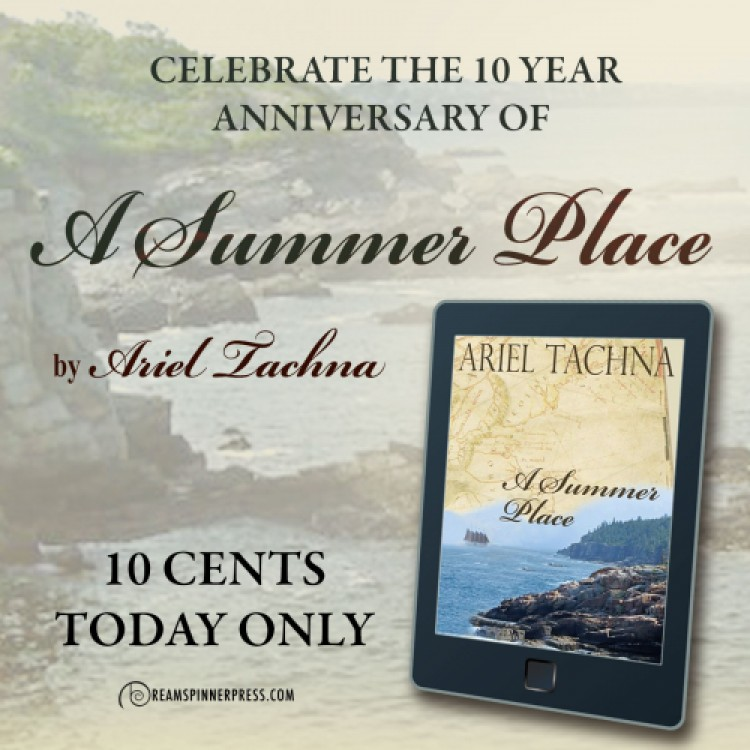 A Summer Place 10th Anniversary - 10 cents for 24 hours