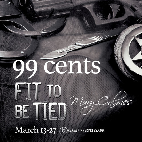 Fit to Be Tied 99 Cents