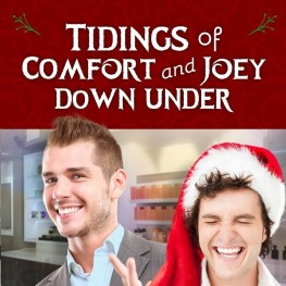 Tidings of Comfort and Joey