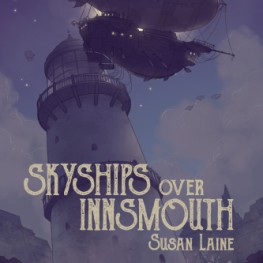 Skyships Over Innsmouth available for pre-order at DSP Publications!