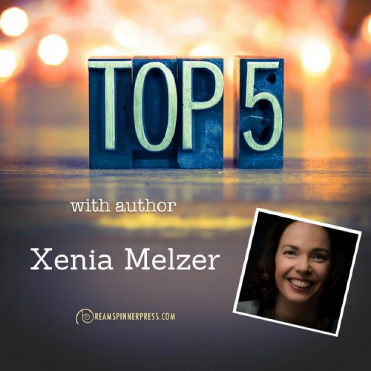 Xenia Melzer's Top 5 Heroines
