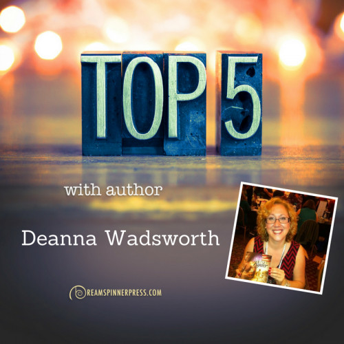 Deanna Wadsworth's Top 5 Favorite Songs